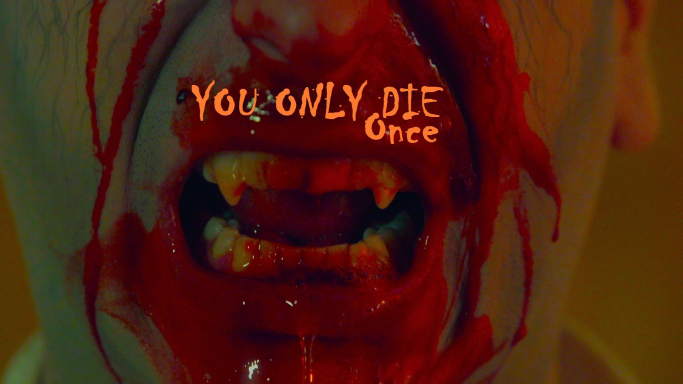 You Only Die